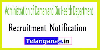 Administration of Daman and Diu Health Department Recruitment Notification 2017