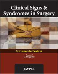 Prabhu Shivananda-Clinical Signs and Syndromes in Surgery-Jaypee Brothers (2011) [PDF]