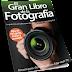 El Gran Libro de la Fotografía 150 Guías TRucos y Consejos Referencia SKU: 720