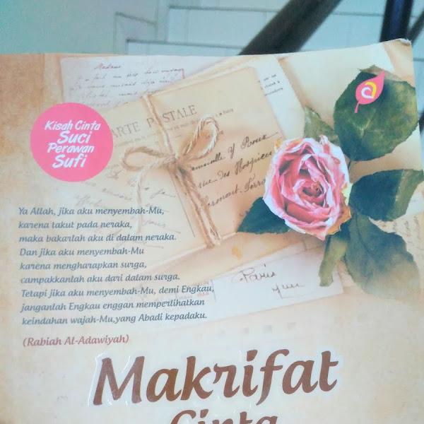 Review Buku Makrifat Cinta Rabiah Al-Adawiyah