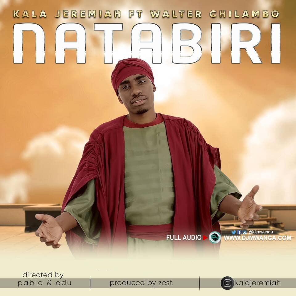 AUDIO | Kala Jeremiah Ft Walter Chilambo - NATABIRI