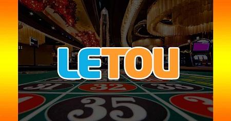 Đánh giá sòng bạc trực tuyến Letou
