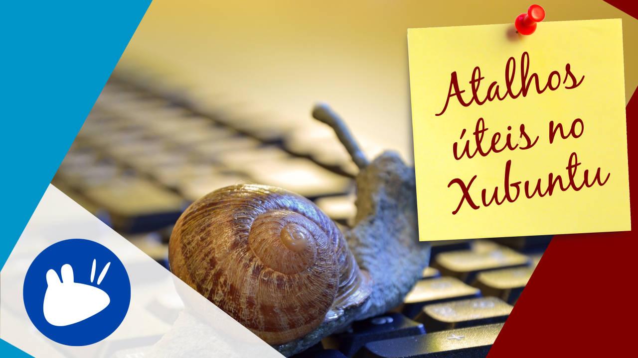 Atalhos no Xubuntu