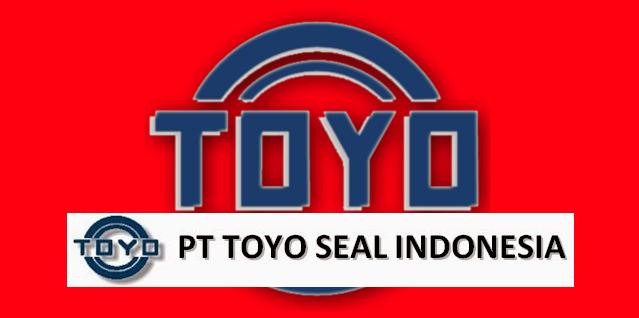 Loker kawasan mm2100 Via Pos PT Toyo Seal Indonesia Bekasi, jawa barat 17530