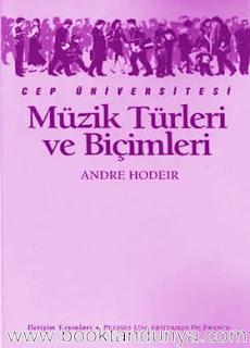 Andre Hodier - Müzik Türleri ve Biçimleri  (Cep Üniversitesi Dizisi - 78)