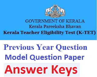 Kerala K-TET Model Question Paper 2017 Answer Key