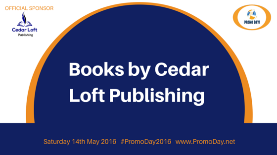 Books by Cedar Loft Publishing #PromoDay2016 www.PromoDay.net