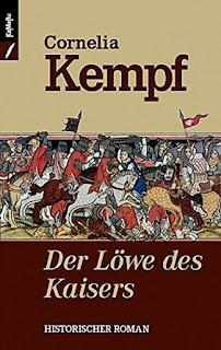 Cornelia Kempf - Der Löwe des Kaisers