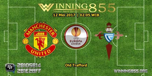 Prediksi Skor Manchester United vs Celta de Vigo 12 Mei 2017