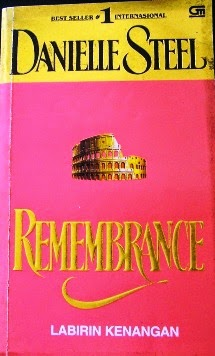 Remembrance (Labirin Kenangan) By Danielle Steel