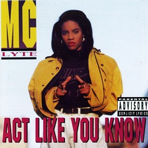 Image result for MC Lyte: Act Like You Know