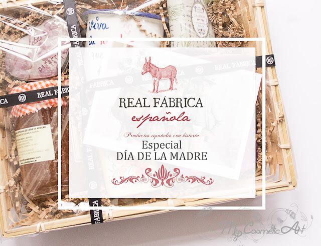 Real Fábrica Española. Ideas para regalar a la madre que os parió.