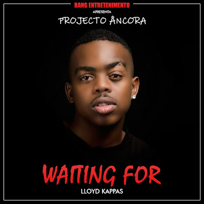 Lloyd Kappas - Waiting For (2018) | Download Mp3