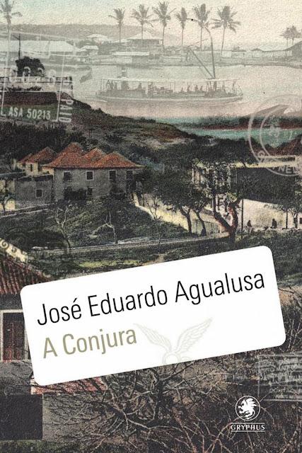 A Conjura José Eduardo Agualusa