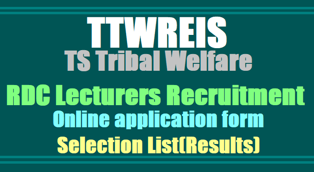TTwreis Degree Colleges Lecturers recruitment 2017 Online application form- TS Tribal Welfare Degree Colleges