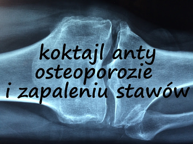 http://zielonekoktajle.blogspot.com/2017/03/koktajl-zapobiegajacy-osteoporozie-i.html