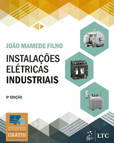 Instalações Elétricas Industriais 9ª Edição - Mamede