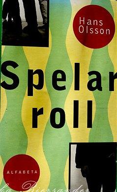 DET SPELAR ROLL