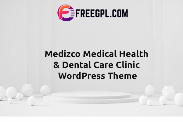 Medizco - Medical Health & Dental Care Clinic WordPress Theme Nulled Download Free