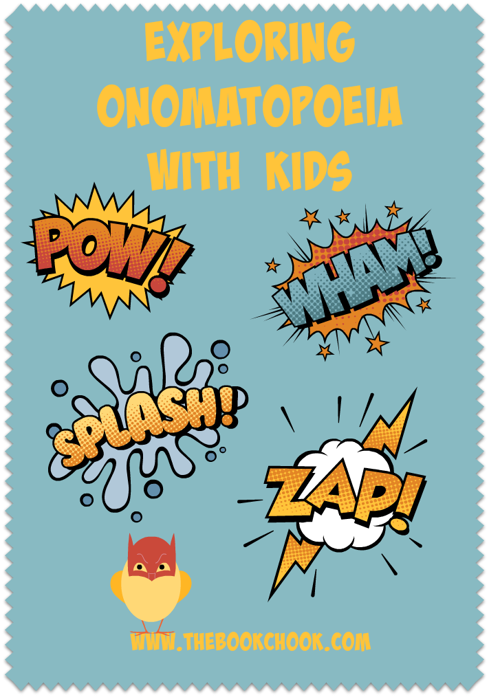 The Book Chook: Exploring Onomatopoeia with Kids