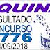 Resultado da Quina concurso 4776 (14/09/2018) ACUMULOU!!!