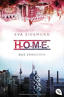 'HOME 1: Das Erwachen' von Eva Siegmund