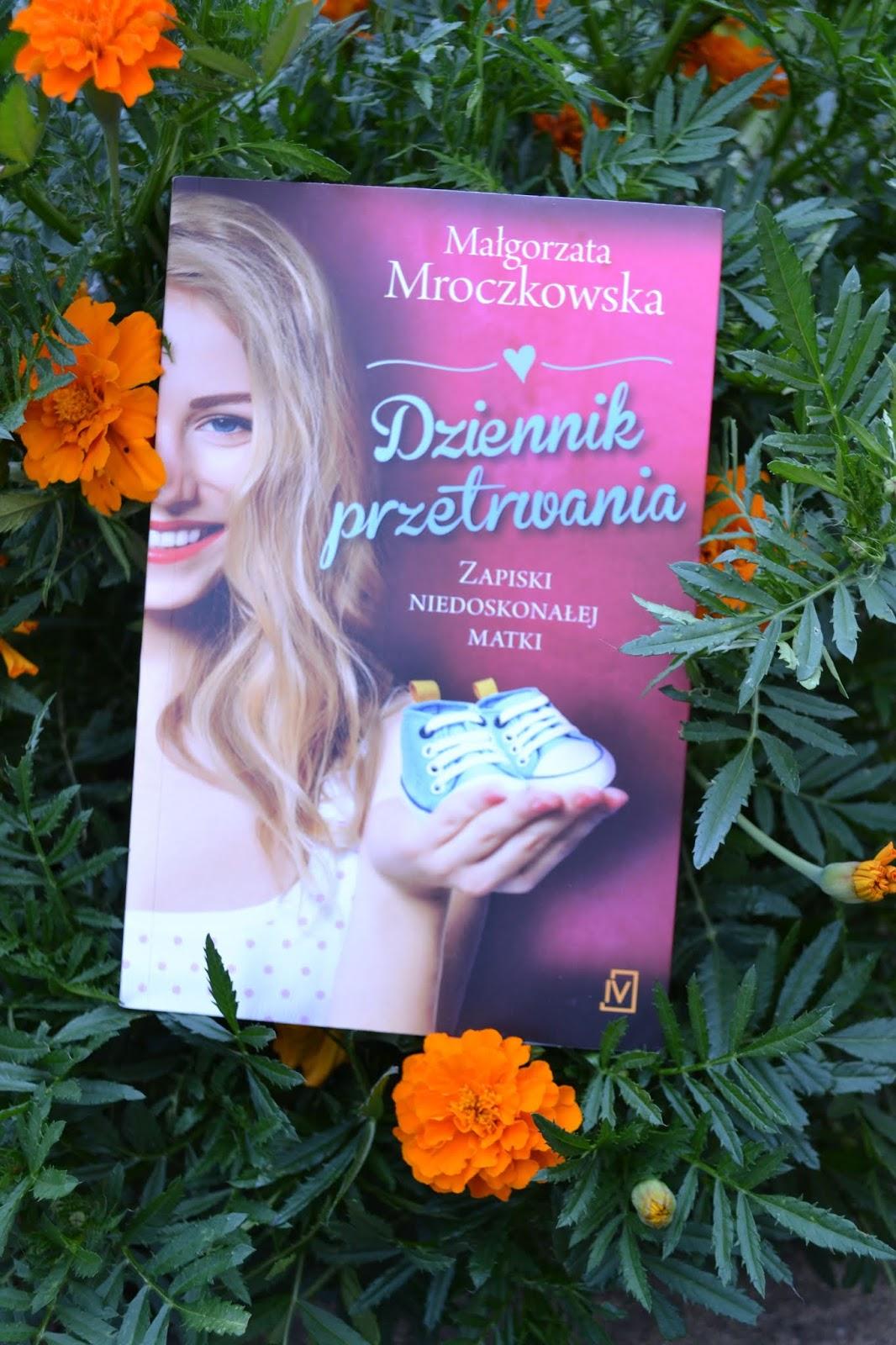 Książka na weekend - Dziennik przetrwania Małgorzata Mroczkowska