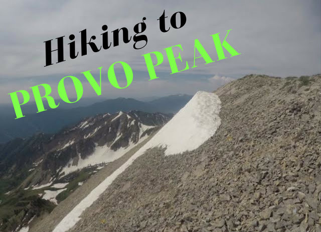 "Hiking the ""Wasatch 7"" Peaks, Hiking to Provo Peak"