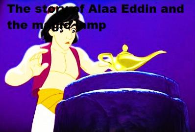 Kisah Alaa Eddin dan Lampu Ajaib