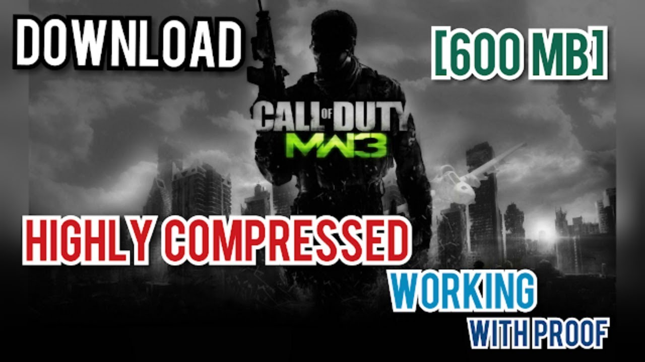 Call Of Duty Modern Warfare 3 540 Mb Highly Compressed Sensible