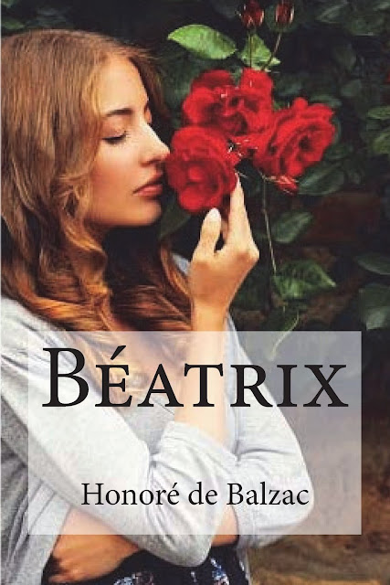 Béatrix - Honoré de Balzac