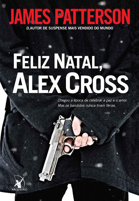 Feliz Natal, Alex Cross James Patterson