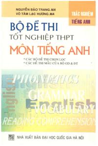 Bộ Đề Thi Tốt Nghiệp THPT Môn Tiếng Anh - Nguyễn Bảo Trang