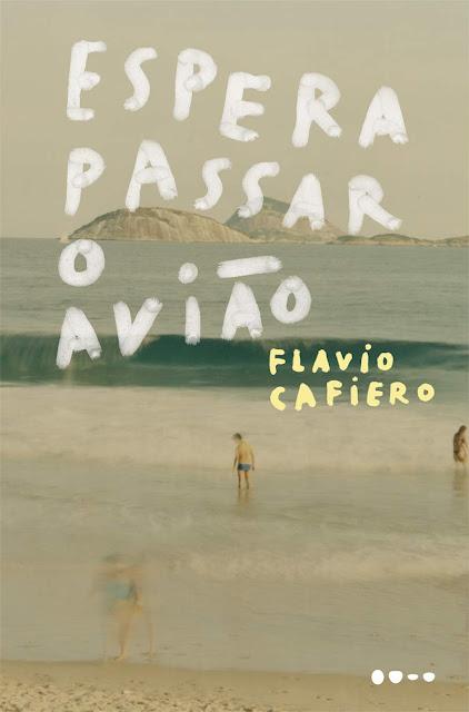 Espera passar o avião - Flavio Cafiero