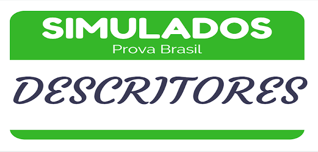 SIMULADINHO PROVA BRASIL 5º ANO COM DESCRITORES