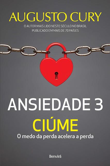 Ansiedade 3 - Ciúme - Augusto Cury.jpg