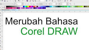 Cara Mengganti Bahasa Corel Draw Terbaru