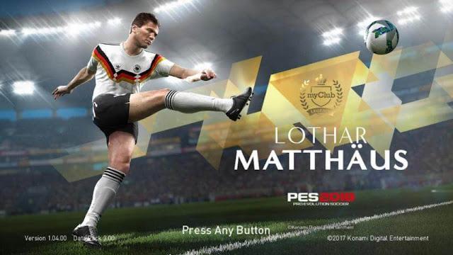 Lothar Matthäus Legend Start Screen PES 2018