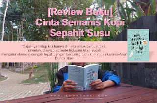[Review Buku] Cinta Semanis Kopi Sepahit Susu