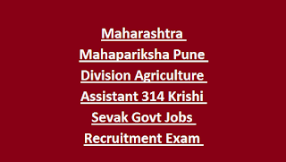 Maharashtra Mahapariksha Pune Division Agriculture Assistant 314 Krishi Sevak Govt Jobs Recruitment Exam Syllabus 2019