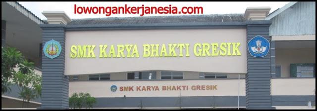 lowongankerjanesia.com SMK Karya Bhakti Gresik
