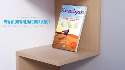 Khadijah : Ketika Rahasia Mim Tersingkap - Sibel Eraslan