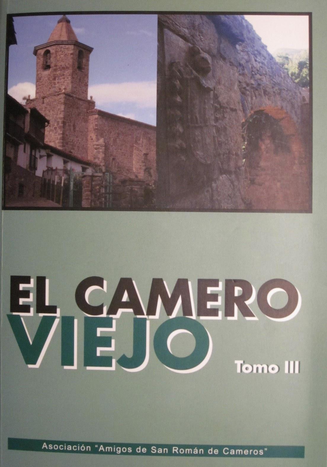 Amigos de San Román. El Camero Viejo. Tomo 3.
