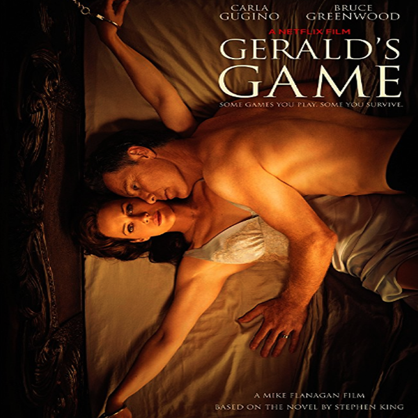 Gerald's Game, Gerald's Game Synopsis, Gerald's Game Trailer, Gerald's Game Review, Poster Gerald's Game
