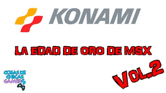 Edad de oro de Konami y MSX