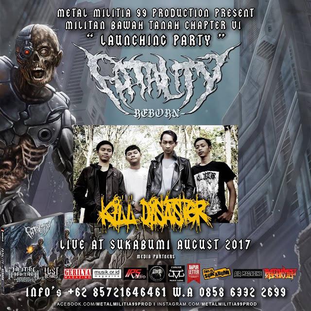 Kill Disaster akan menghajar gigs Pesta Perilisan Album Fatality bertajuk Reborn