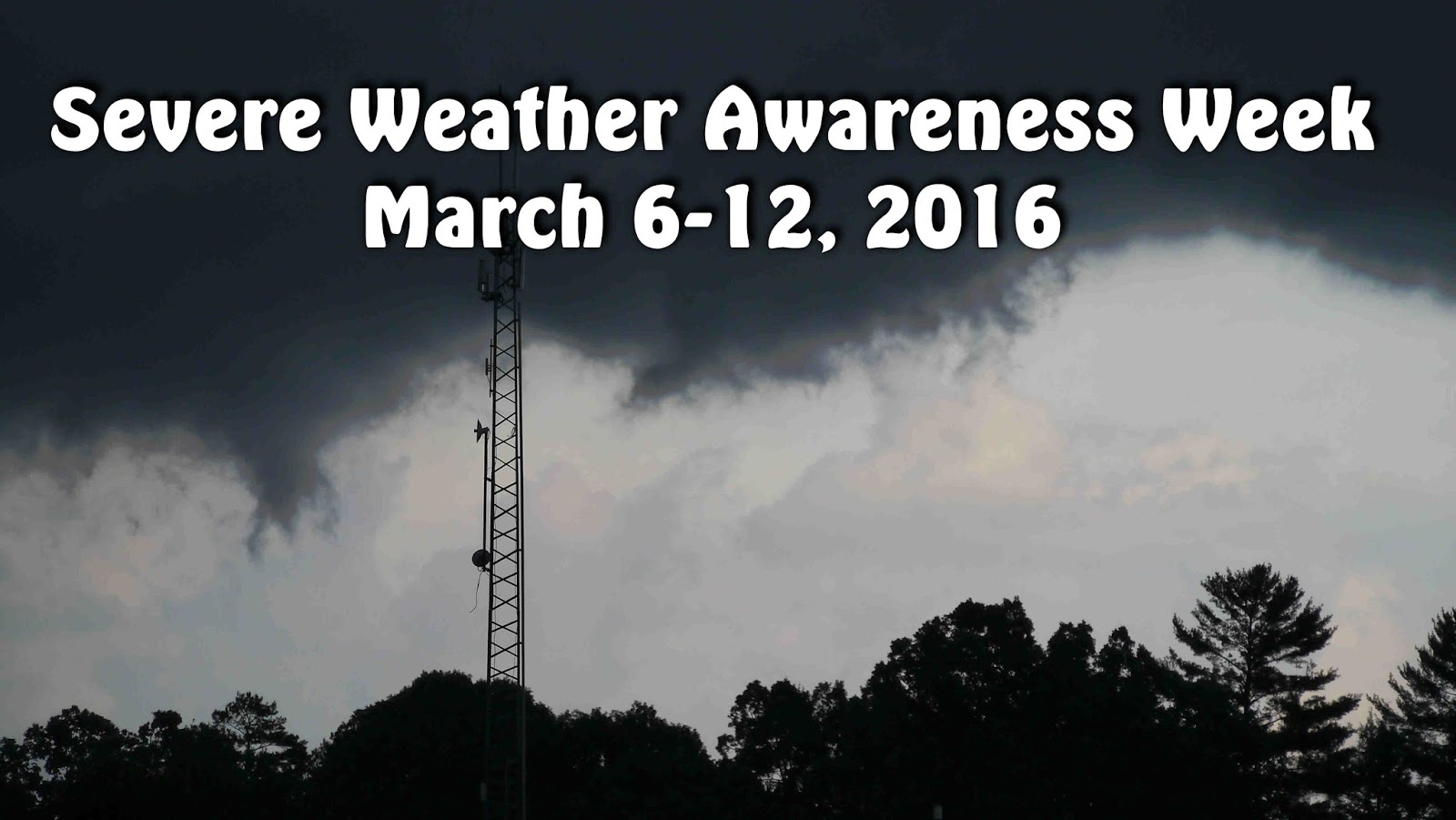 2016 Severe Weather Awareness Week