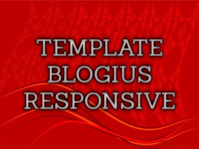 Template Terbaru 2017 Blogius Template Download Gratis