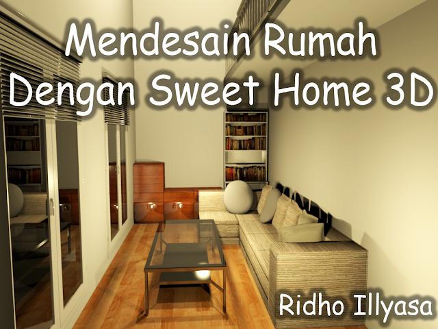 Cara Mendesain Rumah Dengan Sweet Home 3D