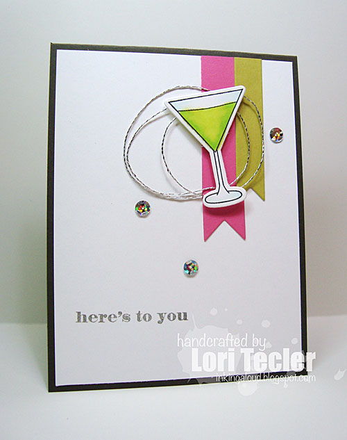 Here's to You card-designed by Lori Tecler/Inking Aloud-stamps and dies from Clear and Simple Stamps